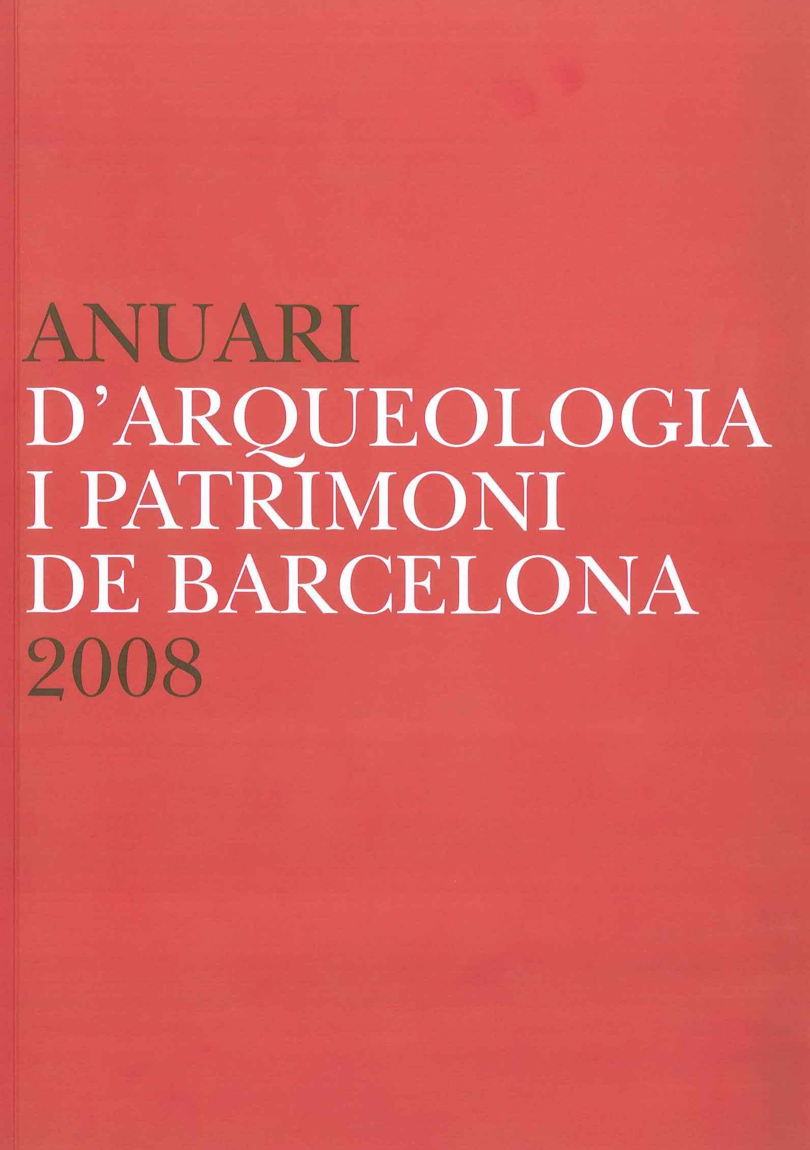Anuari d'Arqueologia i Patrimoni de Barcelona 2008