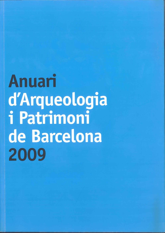 Anuari d'Arqueologia i Patrimoni de Barcelona 2009