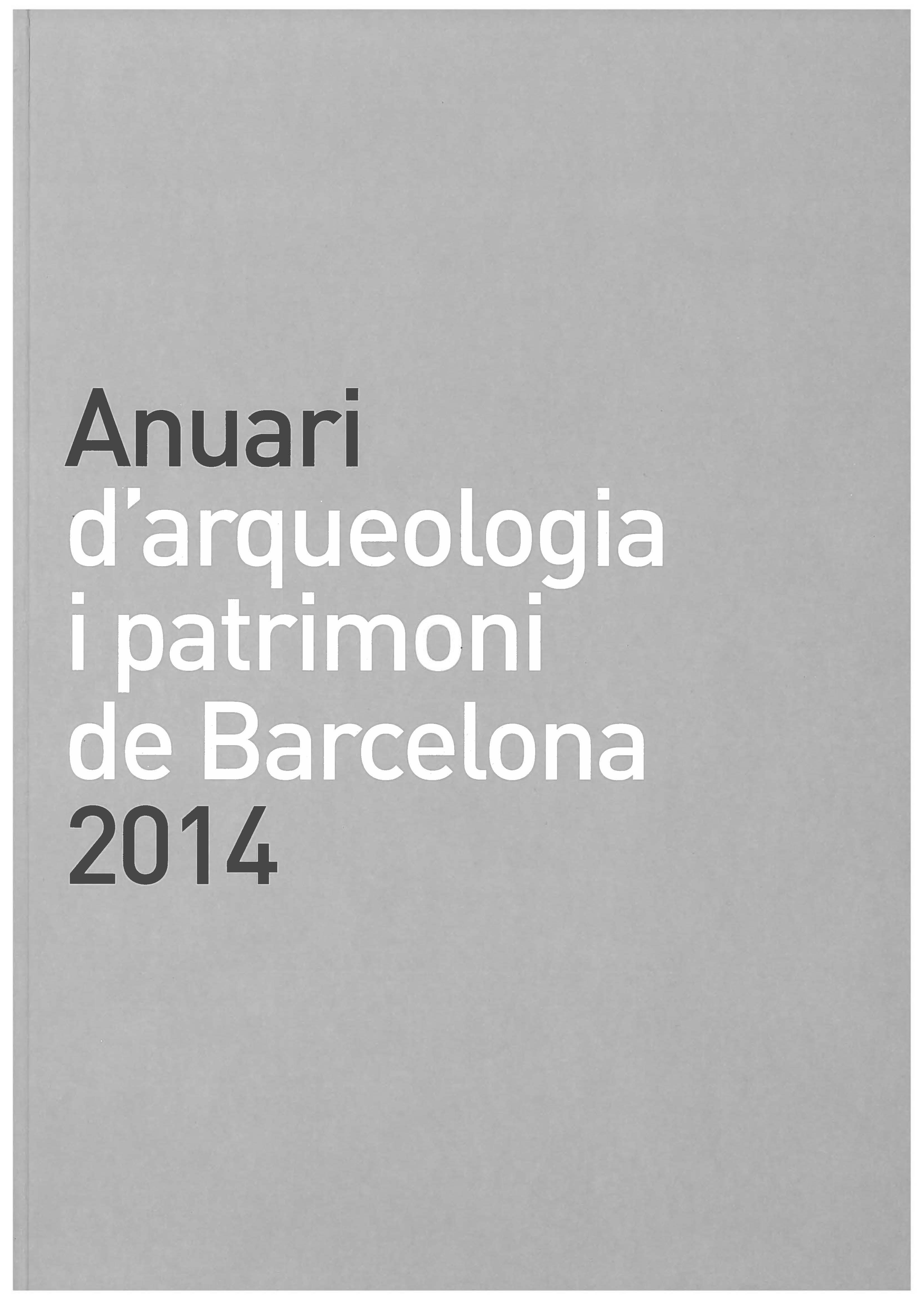 Anuari d'Arqueologia i Patrimoni de Barcelona 2014