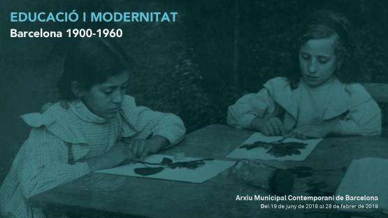 Imatge per la XIV Mostra de documents: «EDUCACIÓ I MODERNITAT. Barcelona 1900-1960»