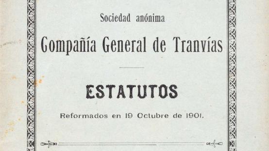 Bilingual Spanish-German example of the articles of association of the Compañía General de Tranvías (General Tram Company), of German capital. 1901.