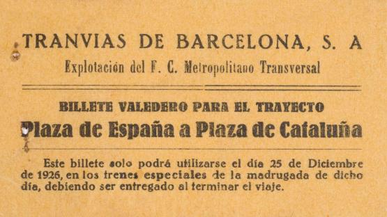 Exclusive special ticket for special metro trains between Espanya and Catalunya stations for Christmas Day of 1926, the year of the inauguration of the Transversal line. 1926. The actual size of the ticket is 9 x 4 cm.