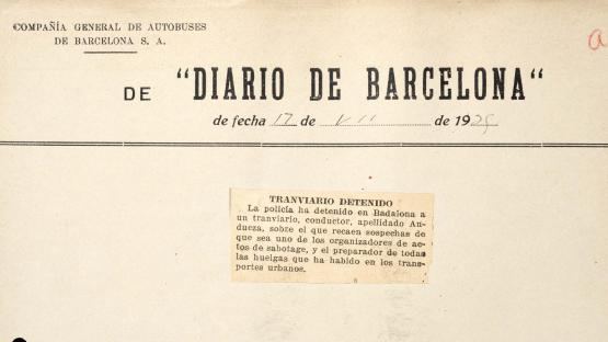 Press cutting referring to the arrest of a tram worker suspected of sabotage against the company's assets. Diario de Barcelona, 17 July 1935.