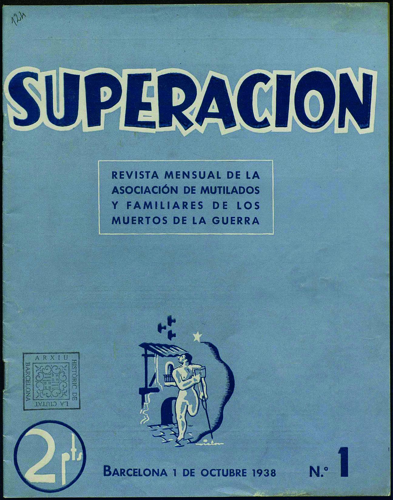Superación: revista mensual de la Asociación de Mutilados y Familiares de los Muertos de la Guerra. Núm .1 (1 octubre 1938) portada