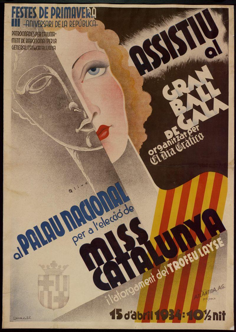 Cartell creat per J. Oliva en motiu del gran ball de gala organitzat al Palau Nacional per a l'elecció de Miss Catalunya, en data 15 d'abril de 1934, dins el marc de les Festes de Primavera, coincidint amb el tercer aniversari de la proclamació de la Segona República.