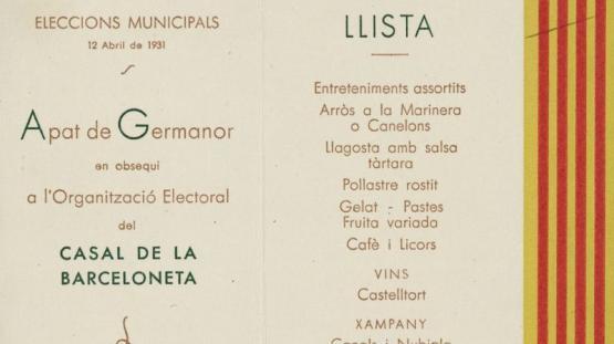 Menú dedicat al triomf de les eleccions municipals de 12 d'abril de 1931, on es festeja un àpat de germanor en obsequi a l'organització electoral del Casal de la Barceloneta en data 2 de maig del mateix any.