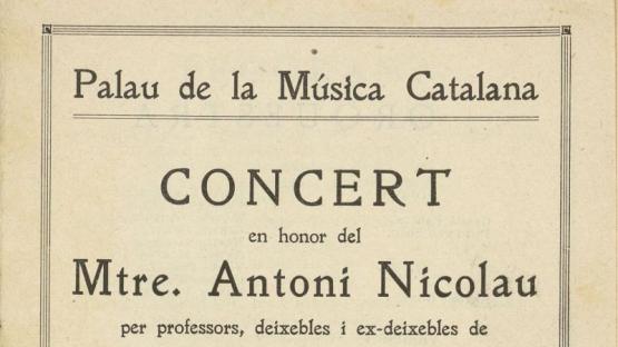 Programa del concert celebrat el 18 d'abril de 1931 al Palau de la Música Catalana, dedicat al Mestre Antoni Nicolau.