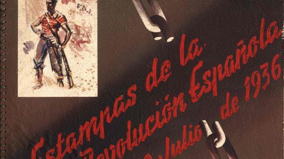 Àlbum de dibuixos Estampas de la Revolución Española : 19 Julio de 1936, originals de José Luis Rey Vila (Sim). Publicat per les Oficines de Propaganda C.N.T.-F.A.I., [1936?]   AHCB. Biblioteca. Ent 259-1,1