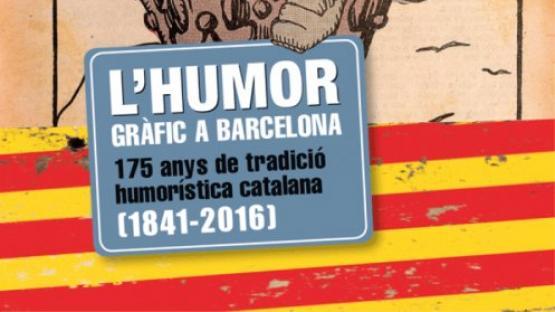 Detalle de la portada L'humor gràfic a Barcelona. 175 anys de tradició humorística catalana (1841-2016)