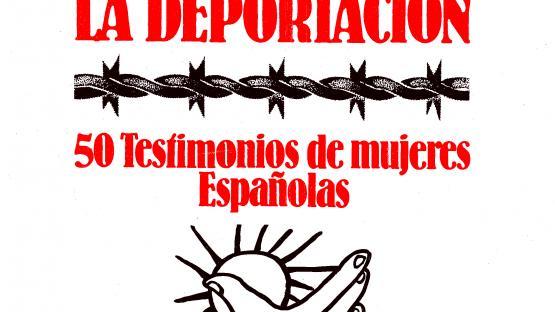 De la resistencia y la deportación. 50 testimonios de mujeres españolas, de Neus Català. Barcelona: Adgena, 1984. Testimonis de dones que van lluitar a la Resistència francesa i que foren deportades als camps d'extermini. La col•lecció d'entrevistes està dipositada a l'AHCB.    AHCB. Biblioteca. 8º 2080