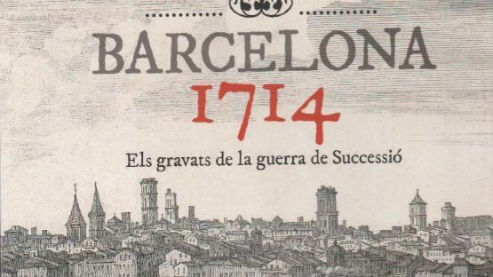 Detall de la portada Barcelona 1714. Els gravats de la guerra de Successió