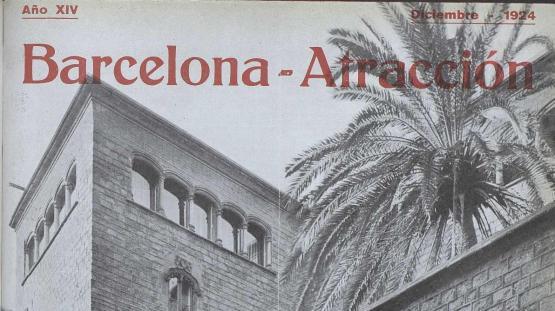 Barcelona atracción : revista mensual ilustrada de informaciones a los turistas. Desembre 1924.