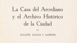 Portada del llibre La Casa del Arcediano y el Archivo Histórico de la Ciudad de Barcelona, de Agustí Duran i Sanpere, de 1928