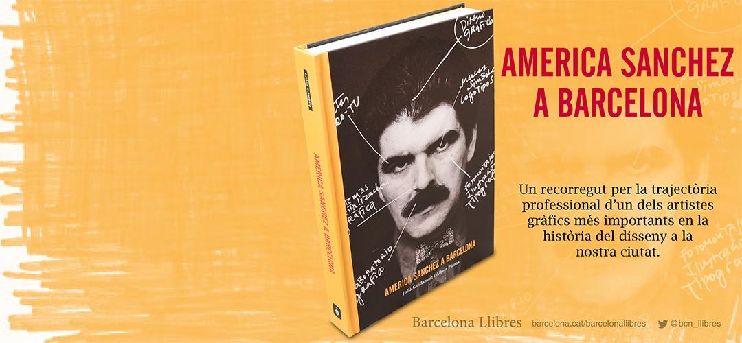 Imatges del llibre 'America Sanchez a Barcelona'