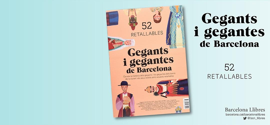 Imatges del llibre 'Retallables dels gegants i gegantes de Barcelona'