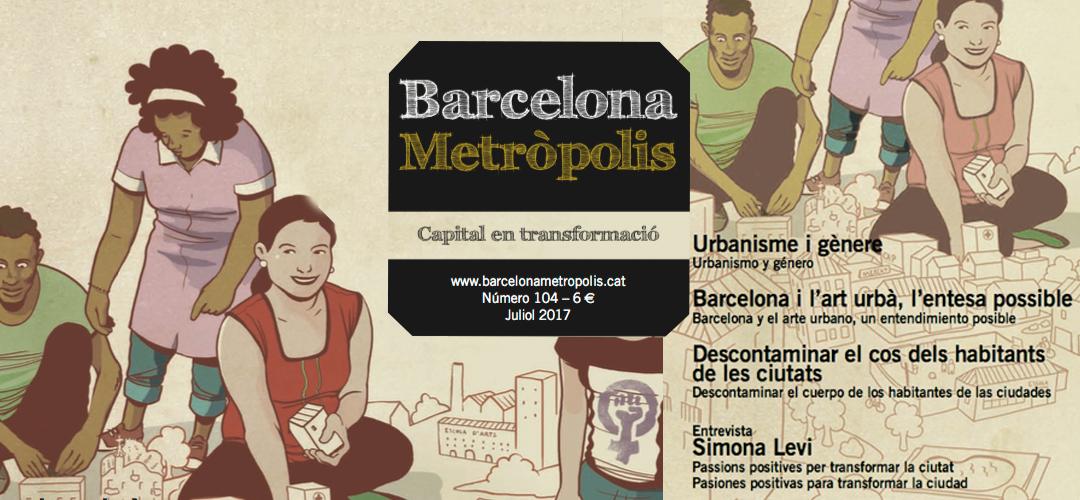 Imatge de la coberta de la revista 'Barcelona Metròpolis' 104