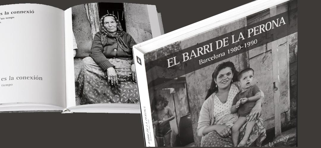 Imatge amb fotografies del llibre ''El barri de la Perona. Barcelona 1980-1990'