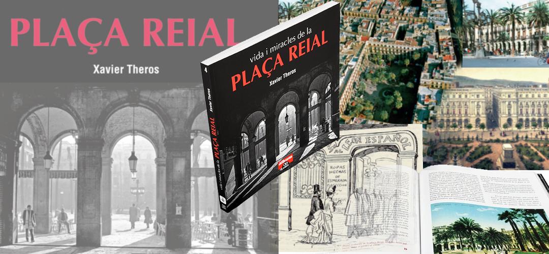 Imatges del llibre 'Vida i miracles de la plaça Reial'