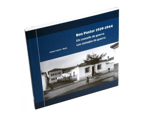 Els consells de guerra als veïns del Bon Pastor (1939-1944)