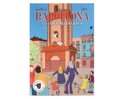 Els sis a Barcelona. Els fantasmes de Gràcia