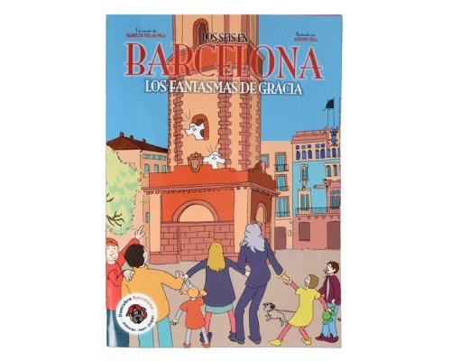 Los seis en Barcelona. Los fantasmas de Gracia