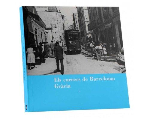Els carrers de Barcelona: Gràcia