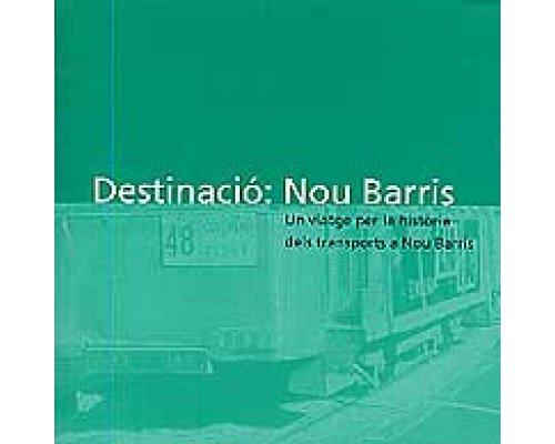 Destinació: Nou Barris