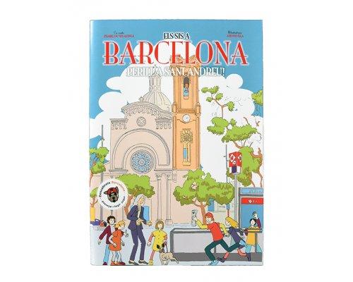 Els sis a Barcelona. Perill a Sant Andreu