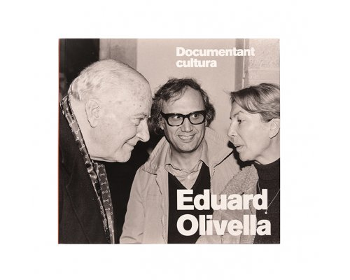 Eduard Olivella. Documentant cultura.