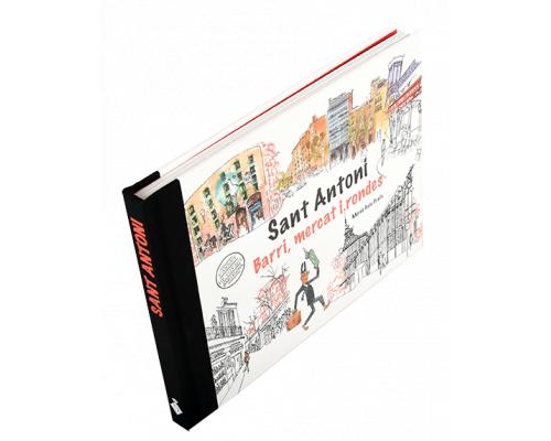 Sant Antoni. Barri, mercat i rondes