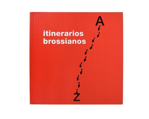 Itinerarios brossianos