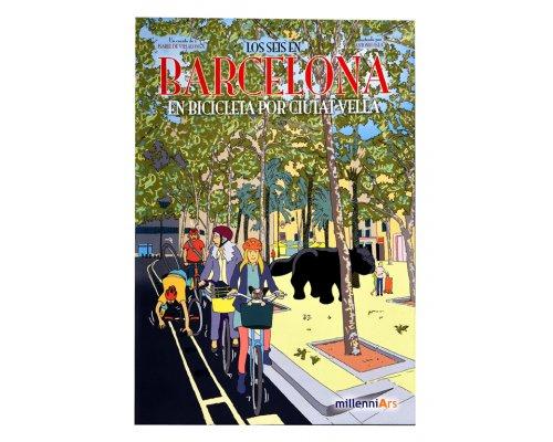 Los seis en Barcelona. En bicicleta por Ciutat Vella
