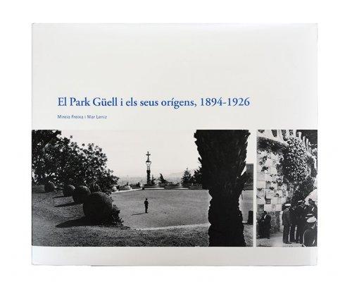 El Park Güell i els seus orígens, 1894-1926