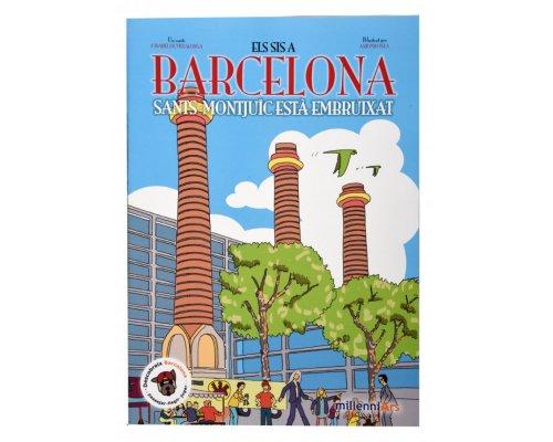 Els sis a Barcelona. Sants-Montjuïc està embruixat