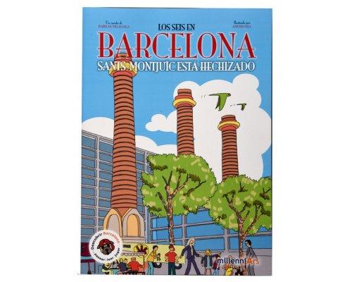 Los seis en Barcelona: Sants-Montjuïc está hechizado