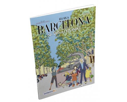 Els sis a Barcelona. Secrets a l'Eixample