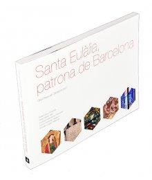 Santa Eulàlia, patrona de Barcelona