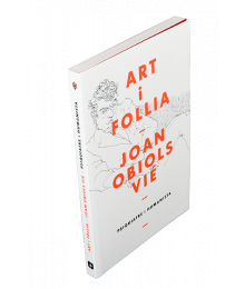 Art i follia. Joan Obiols Vié