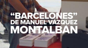 """Barcelones"" de Vázquez Montalbán, 30 anys després"