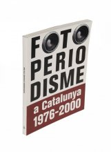 Coberta Fotoperiodisme a Catalunya 1976-2000