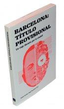 Imatge de la coberta del llibre 'Barcelona: título provisional'