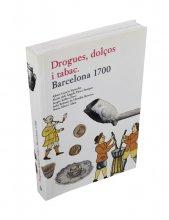 Coberta 'Drogues, dolços i tabac. Barcelona 1700'