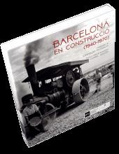 Imatge de la coberta del llibre 'Barcelona en construcció (1940-1970)'