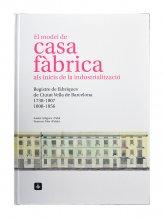 Imatge de la coberta del llibre 'El model de casa fàbrica als inicis de la industrialització'