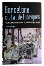 Imatge de la coberta del llibre 'Barcelona, ciutat de fàbriques'