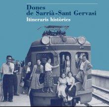 Imatge de la coberta del llibre 'Dones de Sarrià-Sant Gervasi'