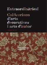 Coberta del llibre Extraordinàries! Col·leccions d'arts deocoratives i arts d'autor