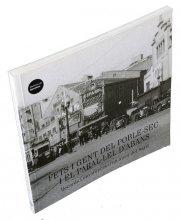 Imatge de la coberta del llibre 'Fets i gent del Poble-Sec i el Paral·lel d'abans'