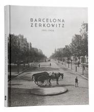 Imatge de la coberta del llibre 'Barcelona Zerkowitz 1921-1958'