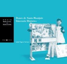Imatge de la coberta del llibre 'Dones de Sants-Montjuïc'